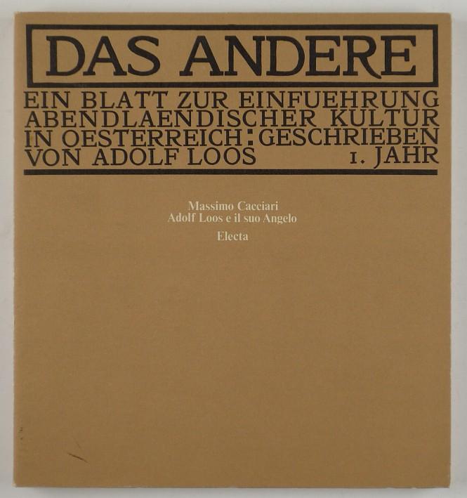 http://shop.berlinbook.com/architektur-architektur-ohne-berlin/cacciari-massimo-hrsg-adolf-loos-e-il-suo-angelo-das-andere::3882.html