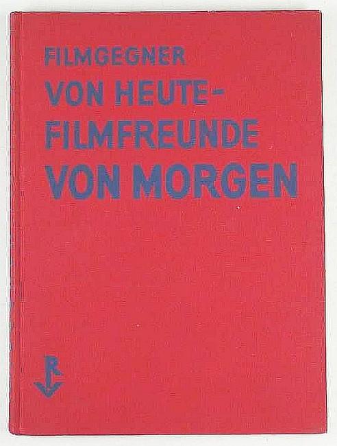 http://shop.berlinbook.com/design/richter-hans-filmgegner-von-heute-filmfreunde-von-morgen::2165.html