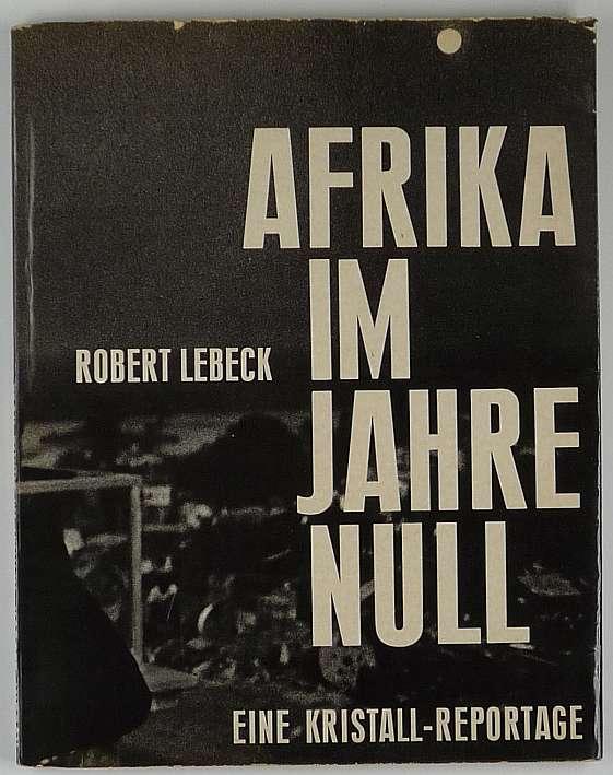http://shop.berlinbook.com/fotobuecher/lebeck-robert-afrika-im-jahre-null::4367.html