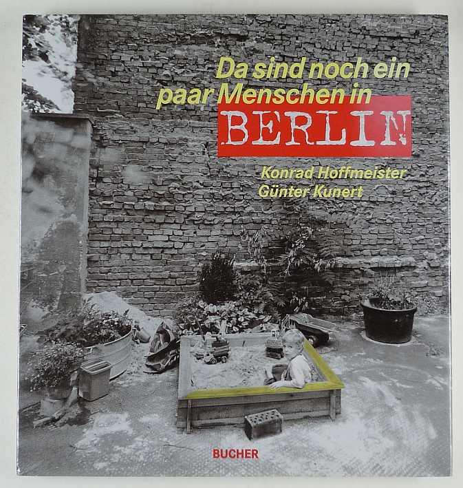 http://shop.berlinbook.com/fotobuecher/hoffmeister-konrad-fotos-kunert-guenter-text-da-sind-noch-ein-paar-menschen-in-berlin::2590.html