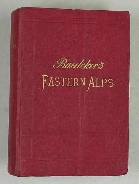 http://shop.berlinbook.com/reisefuehrer-baedeker-englische-ausgaben/baedeker-karl-the-eastern-alps::1113.html