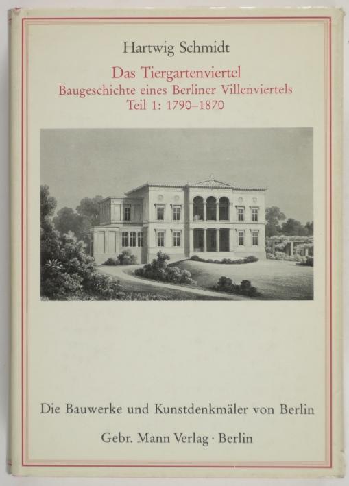 http://shop.berlinbook.com/architektur-architektur-und-staedtebau-berlin/schmidt-hartwig-das-tiergartenviertel::1478.html