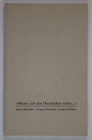 http://shop.berlinbook.com/fotobuecher/michajlov-auch-michailow-mikhailov-mihailov-boris-1938-kharkov-ukraine-wenn-ich-ein-deutscher-waere::2495.html