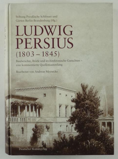 http://shop.berlinbook.com/architektur-architektur-ohne-berlin/meinecke-andreas-bearb-ludwig-persius::267.html