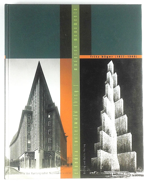 http://shop.berlinbook.com/architektur-architektur-ohne-berlin/turtenwald-claudia-hrsg-fritz-hoeger-1877-1949-moderne-monumente::11406.html