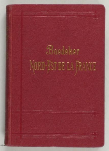 http://shop.berlinbook.com/reisefuehrer-baedeker-franzoesische-ausgaben/baedeker-karl-le-nord-est-de-la-france::3958.html