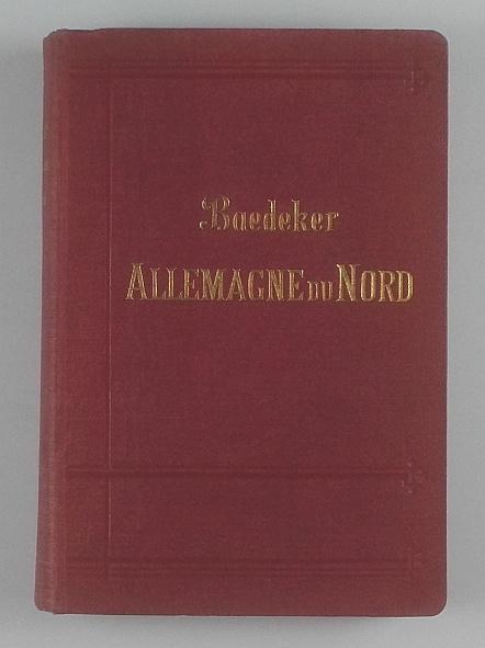 http://shop.berlinbook.com/reisefuehrer-baedeker-franzoesische-ausgaben/baedeker-karl-allemagne-du-nord::3316.html