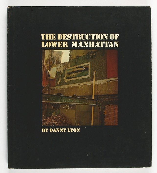 http://shop.berlinbook.com/fotobuecher/lyon-danny-the-destruction-of-lower-manhattan::8796.html