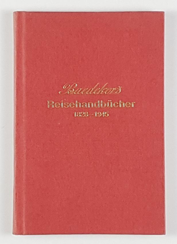 http://shop.berlinbook.com/reisefuehrer-baedeker-nach-1945-reprints-baedekeriana/hinrichsen-alex-bearb-baedeker's-reisehandbuecher-1828-1945::9395.html