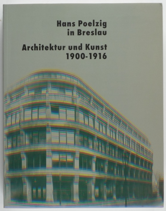 http://shop.berlinbook.com/architektur-architektur-ohne-berlin/ilkosz-jerzy-u-beate-stoertkuhl-hrsg-hans-poelzig-in-breslau::11490.html