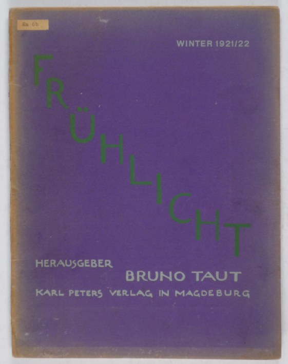 http://shop.berlinbook.com/architektur-architektur-ohne-berlin/taut-bruno-hrsg-fruehlicht::8743.html
