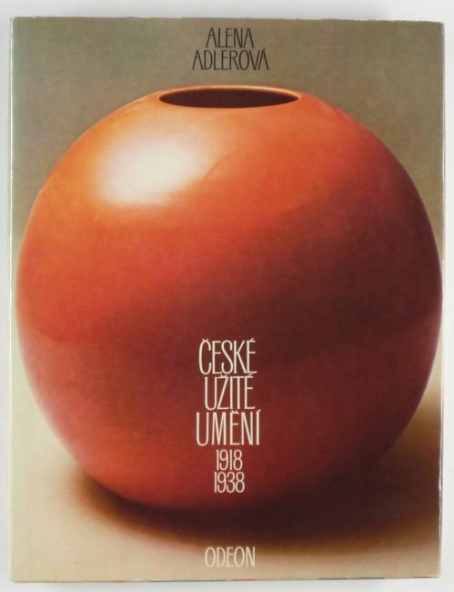 http://shop.berlinbook.com/design/adlerova-alena-ceske-uzite-umeni-1918-1938::5572.html