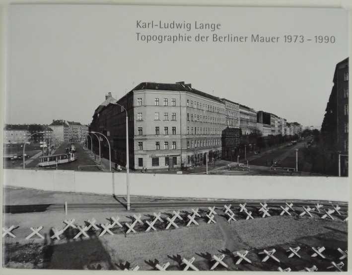 http://shop.berlinbook.com/fotobuecher/lange-karl-ludwig-topographie-der-berliner-mauer-1973-1990::2539.html