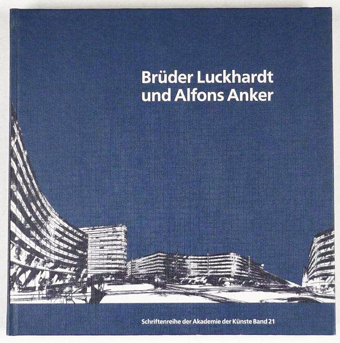 http://shop.berlinbook.com/architektur-architektur-und-staedtebau-berlin/brueder-luckhardt-und-alfons-anker::6373.html