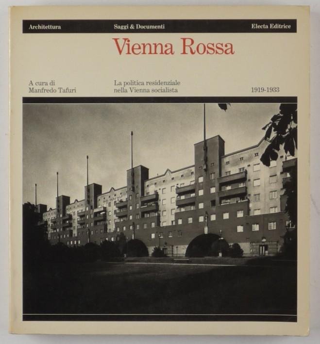 http://shop.berlinbook.com/architektur-architektur-ohne-berlin/tafuri-manfredo-vienna-rossa::6751.html