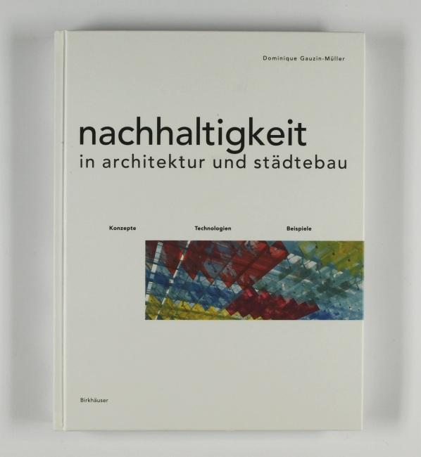http://shop.berlinbook.com/architektur-architektur-ohne-berlin/gauzin-mueller-dominique-nachhaltigkeit-in-architektur-und-staedtebau::6430.html