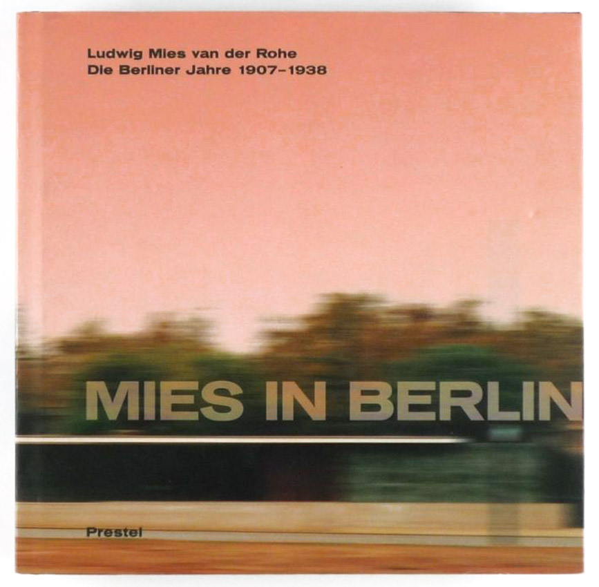 http://shop.berlinbook.com/architektur-architektur-und-staedtebau-berlin/riley-terence-u-barry-bergdoll-hrsg-mies-in-berlin::4451.html