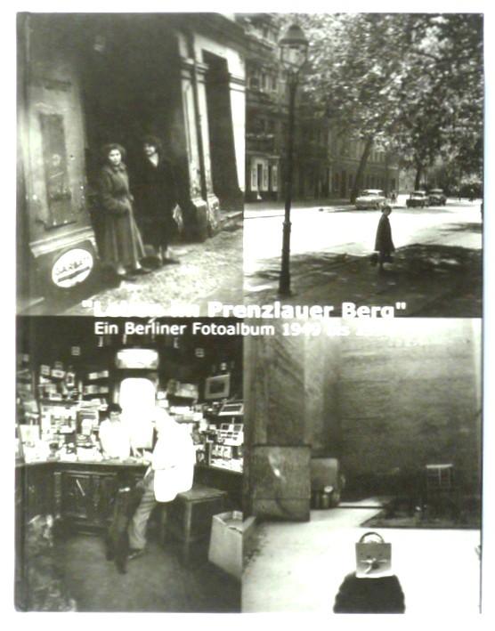 http://shop.berlinbook.com/berlin-brandenburg-berlin-stadt-u-kulturgeschichte/leben-im-prenzlauer-berg::10350.html