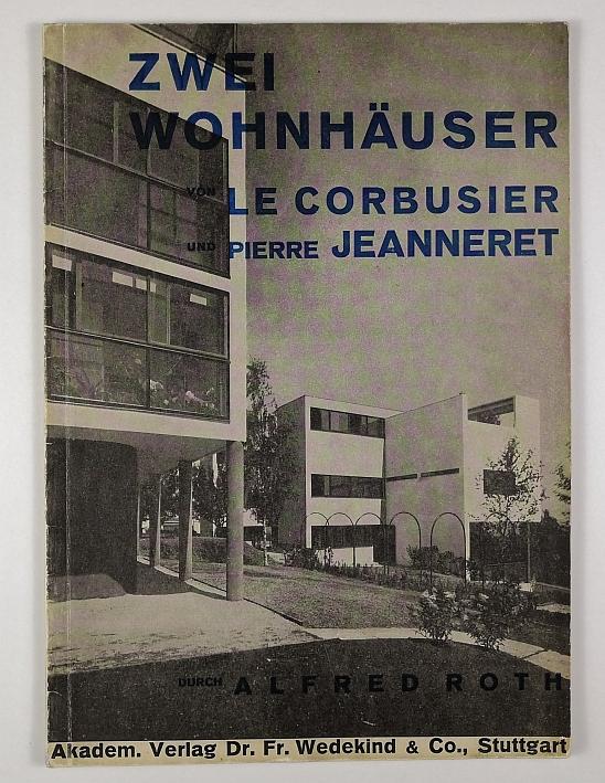 http://shop.berlinbook.com/architektur-architektur-ohne-berlin/roth-alfred-zwei-wohnhaeuser-von-le-corbusier-und-pierre-jeanneret::4916.html