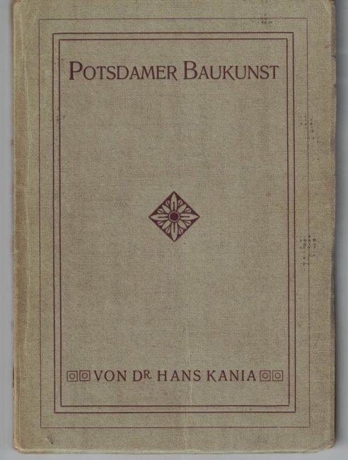 http://shop.berlinbook.com/berlin-brandenburg-brandenburg/kania-hans-potsdamer-baukunst::4868.html
