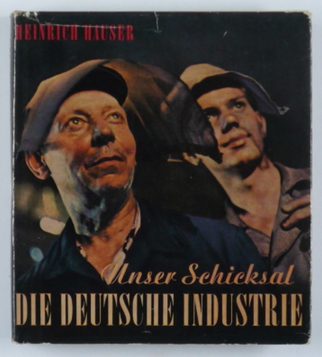 http://shop.berlinbook.com/fotobuecher/hauser-heinrich-unser-schicksal-die-deutsche-industrie::4342.html