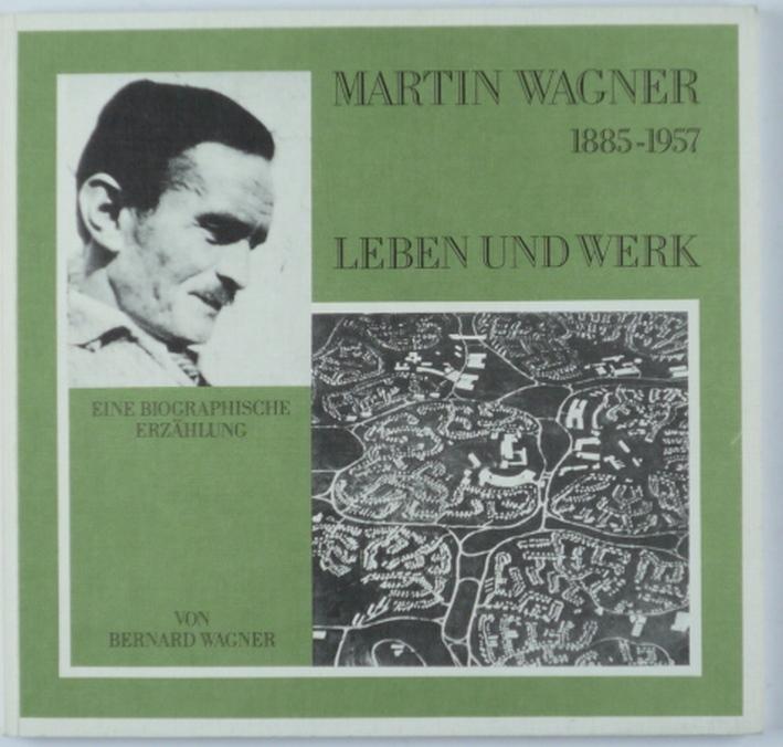http://shop.berlinbook.com/architektur-architektur-und-staedtebau-berlin/wagner-bernard-martin-wagner-1885-1957::5116.html