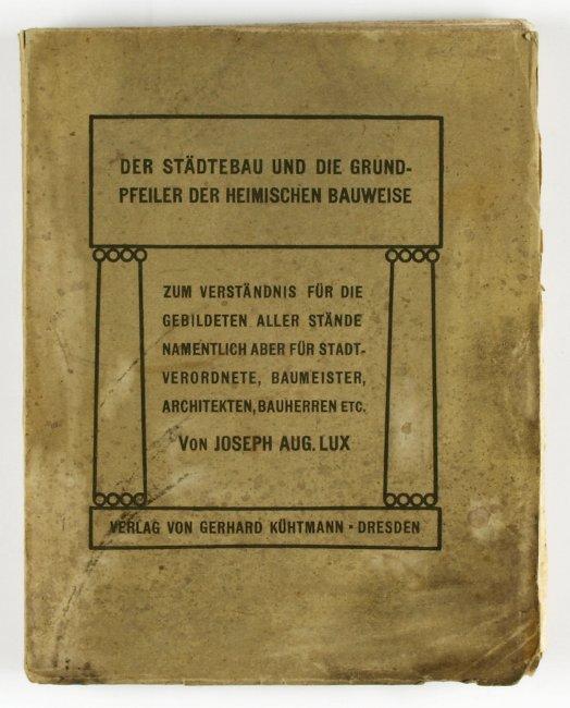 http://shop.berlinbook.com/architektur-architektur-ohne-berlin/lux-joseph-aug-der-staedtebau-und-die-grundpfeiler-der-heimischen-bauweise::5071.html