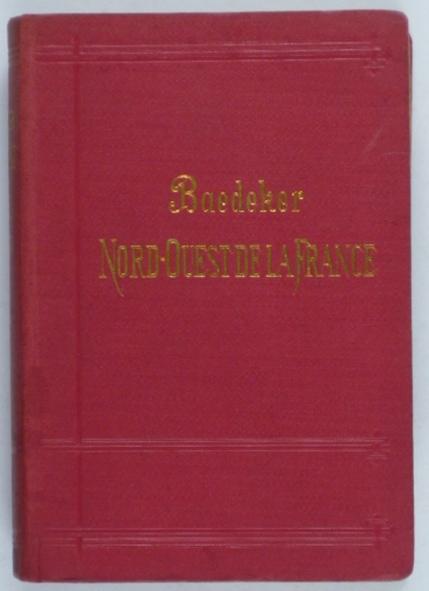 http://shop.berlinbook.com/reisefuehrer-baedeker-franzoesische-ausgaben/baedeker-karl-le-nord-ouest-de-la-france::12133.html