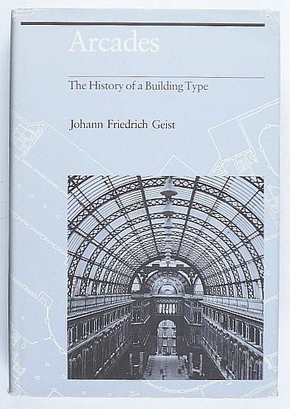 http://shop.berlinbook.com/architektur-architektur-ohne-berlin/geist-johann-friedrich-arcades::4910.html