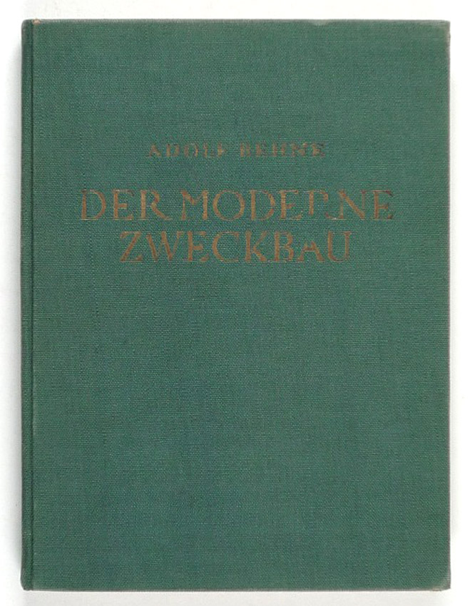 http://shop.berlinbook.com/architektur-architektur-ohne-berlin/behne-adolf-der-moderne-zweckbau::8835.html