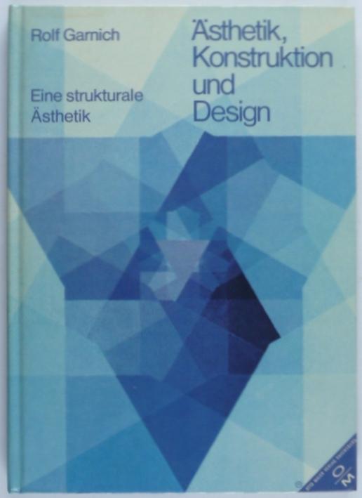 http://shop.berlinbook.com/architektur-architektur-ohne-berlin/garnich-rolf-aesthetik-konstruktion-und-design::5338.html