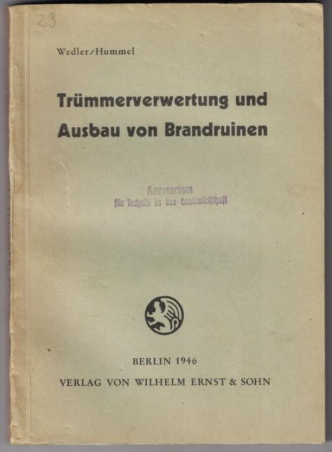http://shop.berlinbook.com/architektur-architektur-ohne-berlin/wedler-b-und-a-hummel-truemmerverwertung-und-ausbau-von-brandruinen::5470.html