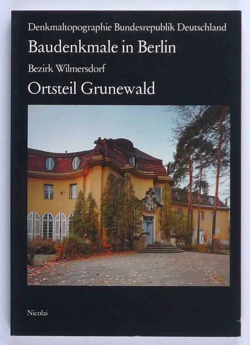 http://shop.berlinbook.com/architektur-architektur-und-staedtebau-berlin/baudenkmale-in-berlin-bezirk-wilmersdorf-ortsteil-grunewald::5421.html