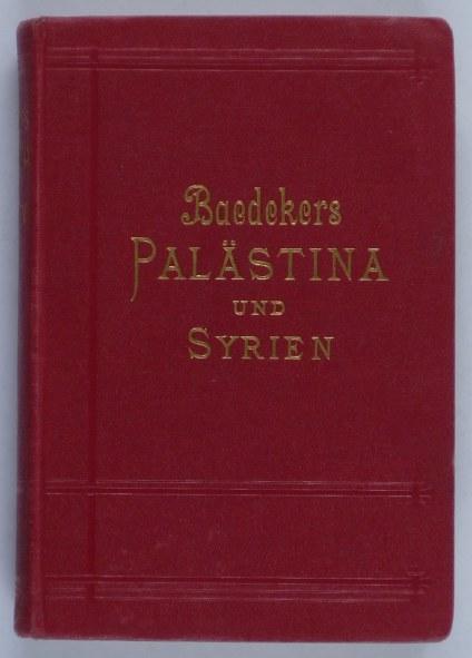 http://shop.berlinbook.com/reisefuehrer-baedeker-deutsche-ausgaben/baedeker-karl-palaestina-und-syrien::11533.html