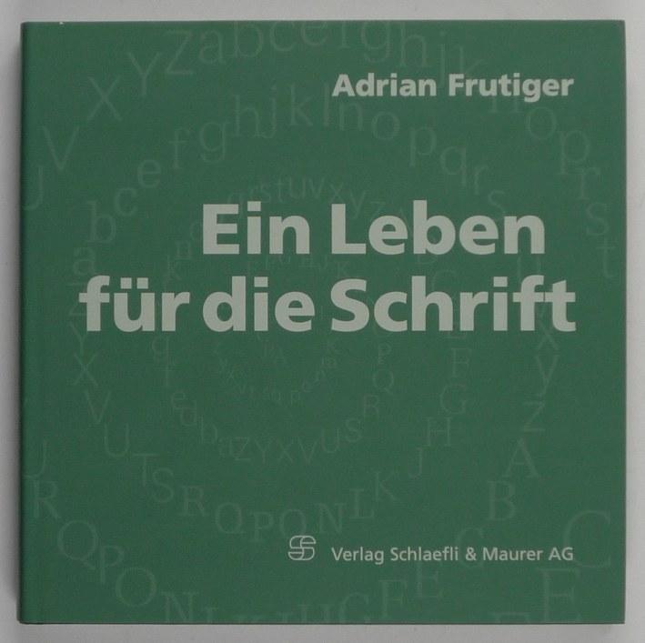 http://shop.berlinbook.com/design/frutiger-adrian-ein-leben-fuer-die-schrift::5619.html