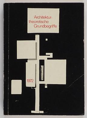 http://shop.berlinbook.com/architektur-architektur-ohne-berlin/architekturtheoretische-grundbegriffe::5956.html
