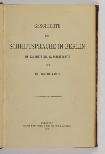 http://shop.berlinbook.com/berlin-brandenburg-berlin-stadt-u-kulturgeschichte/lasch-agathe-geschichte-der-schriftsprache-in-berlin::5885.html
