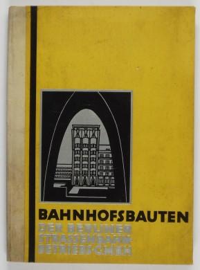 http://shop.berlinbook.com/architektur-architektur-und-staedtebau-berlin/bahnhofsbauten-der-berliner-strassenbahn::5756.html