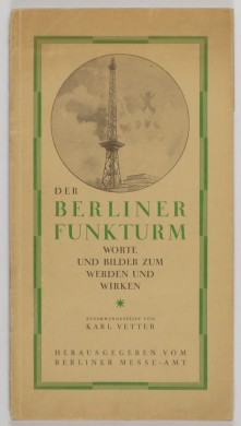 http://shop.berlinbook.com/architektur-architektur-und-staedtebau-berlin/vetter-karl-der-berliner-funkturm::6441.html