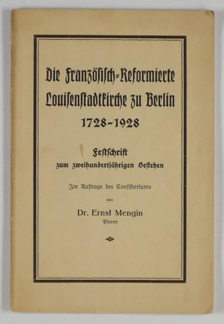 http://shop.berlinbook.com/berlin-brandenburg-berlin-stadt-u-kulturgeschichte/mengin-ernst-die-franzoesisch-reformierte-louisenstadtkirche-zu-berlin::5854.html