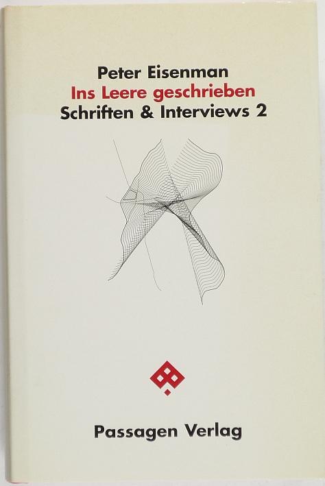http://shop.berlinbook.com/architektur-architektur-ohne-berlin/eisenman-peter-ins-leere-geschrieben::6040.html