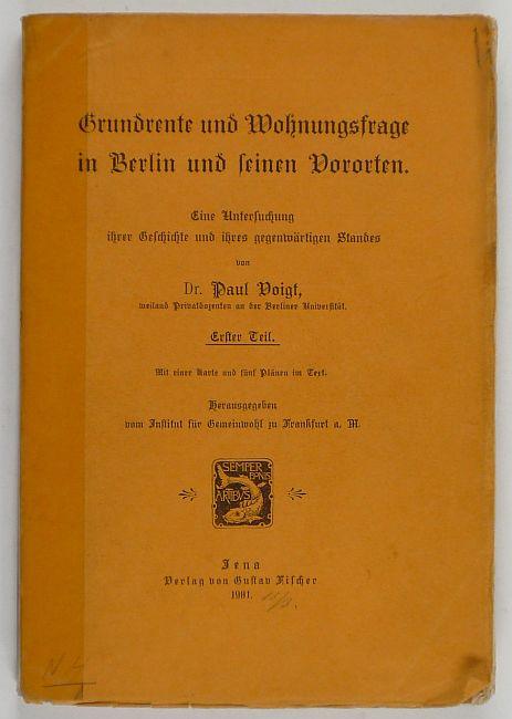 http://shop.berlinbook.com/architektur-architektur-und-staedtebau-berlin/voigt-paul-grundrente-und-wohnungsfrage-in-berlin-und-seinen-vororten::6453.html