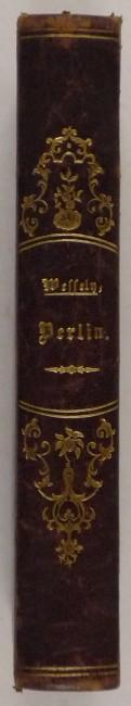 http://shop.berlinbook.com/berlin-brandenburg-berlin-stadt-u-kulturgeschichte/wessely-alexander-franz-berlin::6712.html