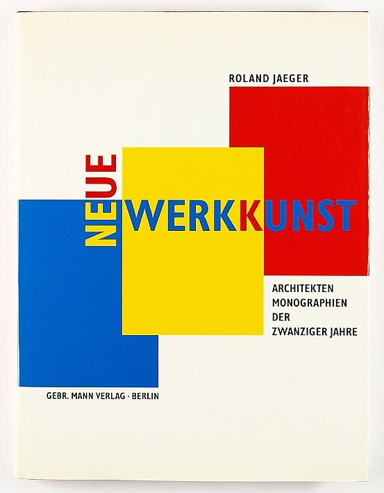 http://shop.berlinbook.com/architektur-architektur-ohne-berlin/jaeger-roland-neue-werkkunst::6203.html