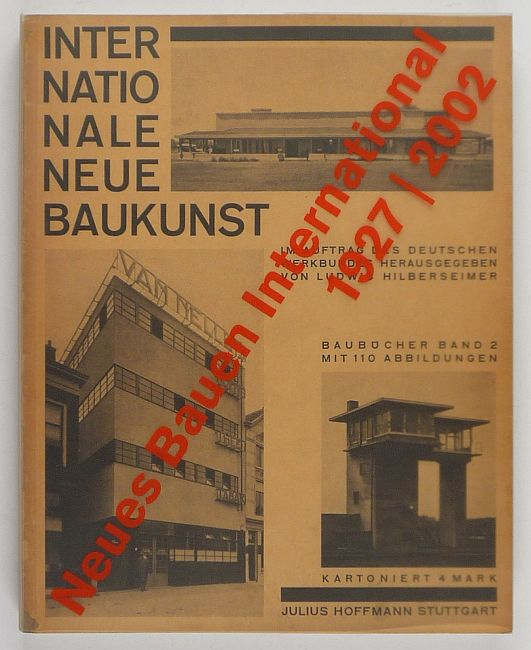 http://shop.berlinbook.com/architektur-architektur-ohne-berlin/neues-bauen-international-1927-2002::6206.html