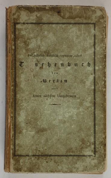 http://shop.berlinbook.com/berlin-brandenburg-berlin-stadt-u-kulturgeschichte/helling-j-g-geschichtlich-statistisch-topographisches-taschenbuch-von-berlin-und-seinen-naechsten-umgebungen::6305.html