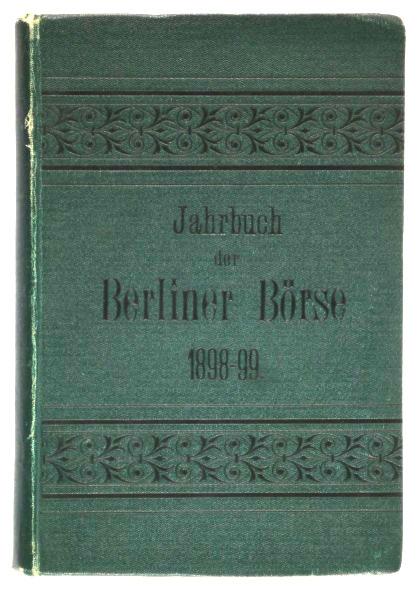 http://shop.berlinbook.com/berlin/brandenburg-berlin-stadt-u-kulturgeschichte/jahrbuch-der-berliner-boerse-1898-1899::6328.html
