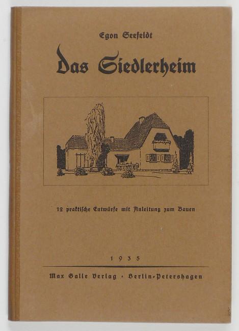 http://shop.berlinbook.com/architektur-architektur-ohne-berlin/seefeldt-egon-das-siedlerheim::8933.html