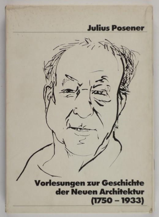 http://shop.berlinbook.com/architektur-architektur-ohne-berlin/posener-julius-vorlesungen-zur-geschichte-der-neuen-architektur-1750-1933::8825.html