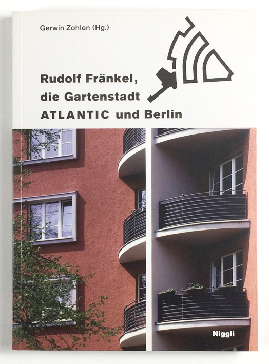http://shop.berlinbook.com/architektur-architektur-und-staedtebau-berlin/zohlen-gerwin-hrsg-rudolf-fraenkel-die-gartenstadt-atlantic-und-berlin::6591.html